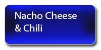 Nacho CHeese and Chili